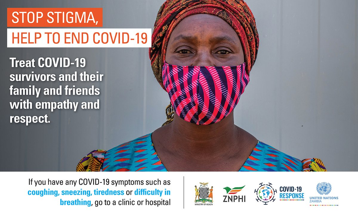 STOP STIGMA! Treat COVID-19 survivors and their family and friends with empathy and respect. #MaskUp #StaySafe #StopStigma  @UNZambia @GiftMalunga3
