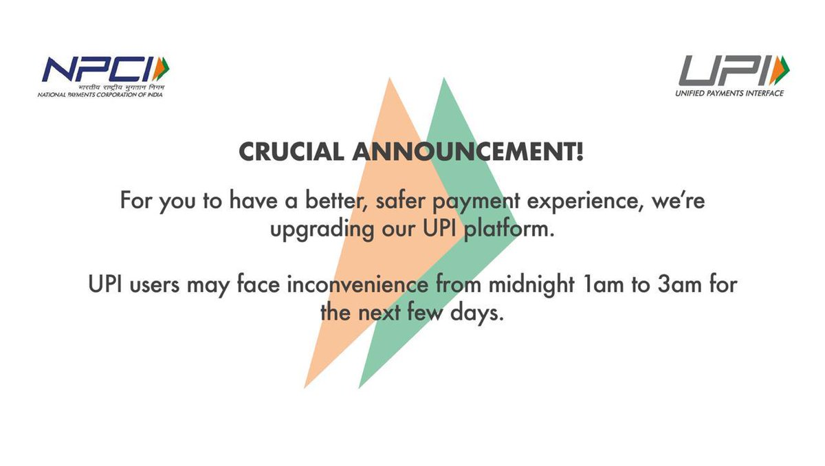 To create a better architecture for the growth of UPI transactions, the UPI platform will be under an upgradation process for next few days from 1AM - 3AM.  Users may face inconvenience, so we urge you all to plan your payments.