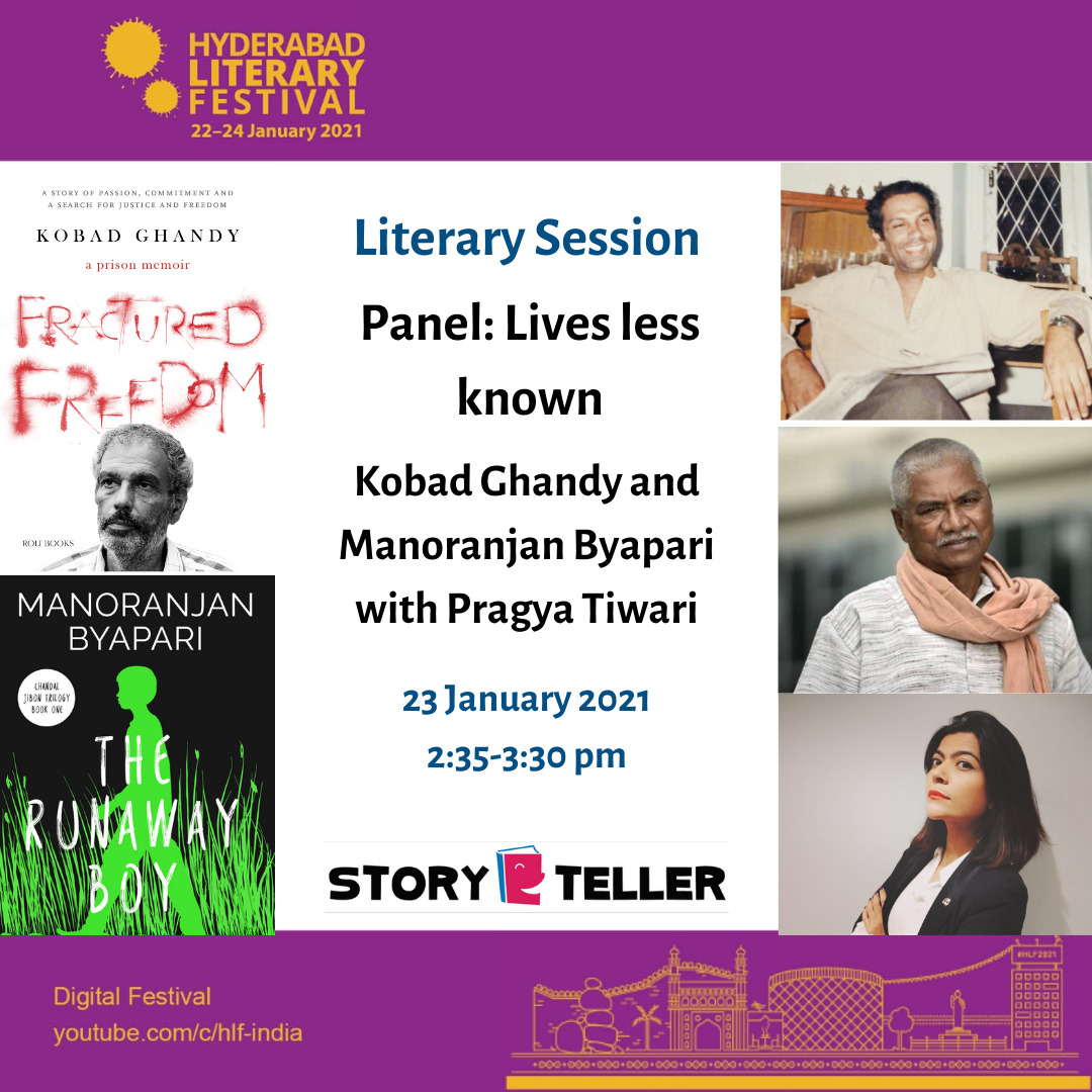Join us to welcome @ManoByapari in conversation with Kobad Ghandy and Pragya Tiwari at @HydLitFest.  Mr Byapari will attend the session virtually at @StorytellerKol on Saturday, the 23rd of January 2021 at 2:30 pm.