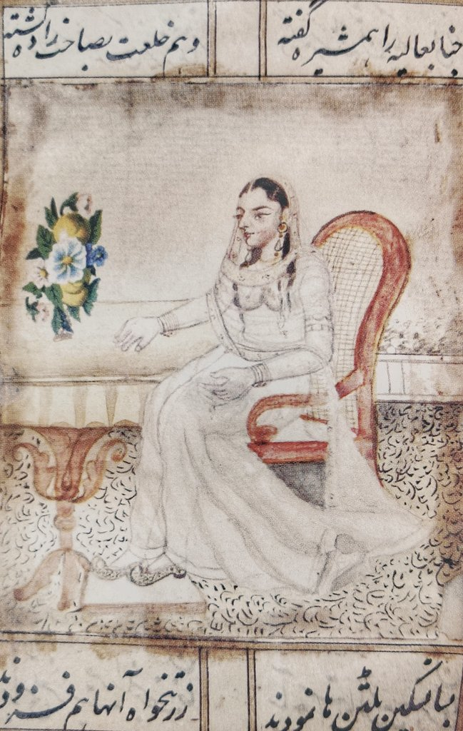 A portrait of Begum Samru from a copy of her biographical manuscript Zib ut Tawarikh. Authored by Lala Gokul Chand in 1822, a copy of the manuscript made by Manik Chand in 1850 is now at APRI, Tonk.
