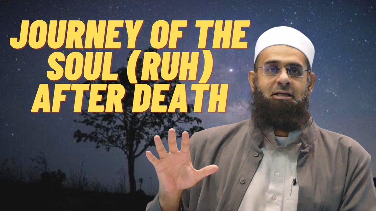 Journey of the Soul (Ruh) after Death    #zamzamacademy #death #COVID19 #AfterLife