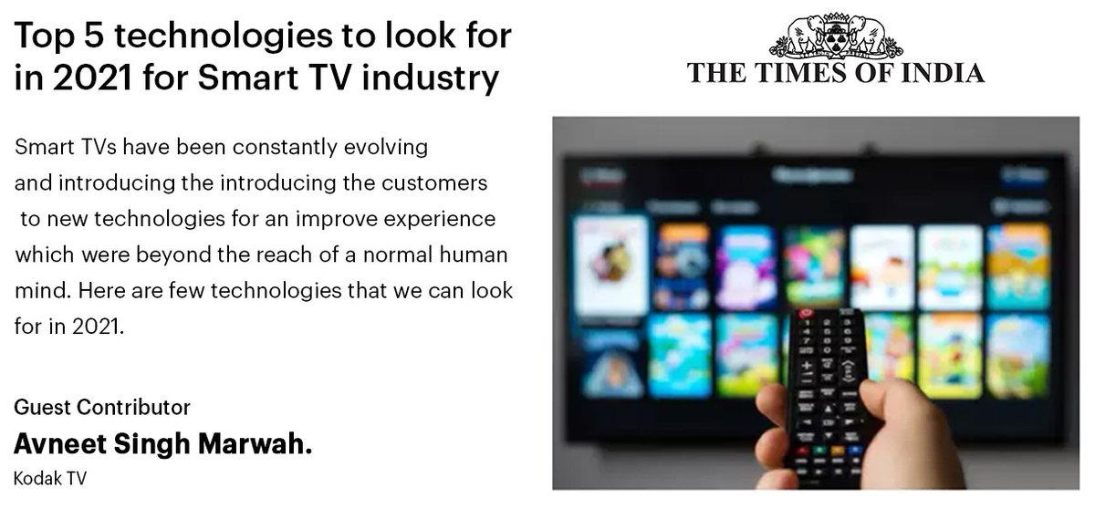 """My authored article in @timesofindia Titled : """"Top 5 technologies to look for in 2021 for Smart TV industry""""  In 2021,Kodak tv will be coming up with new innovative Android products, only for Indian consumers.   Read more at ➡️   #Kodaktv #makeinindia"""
