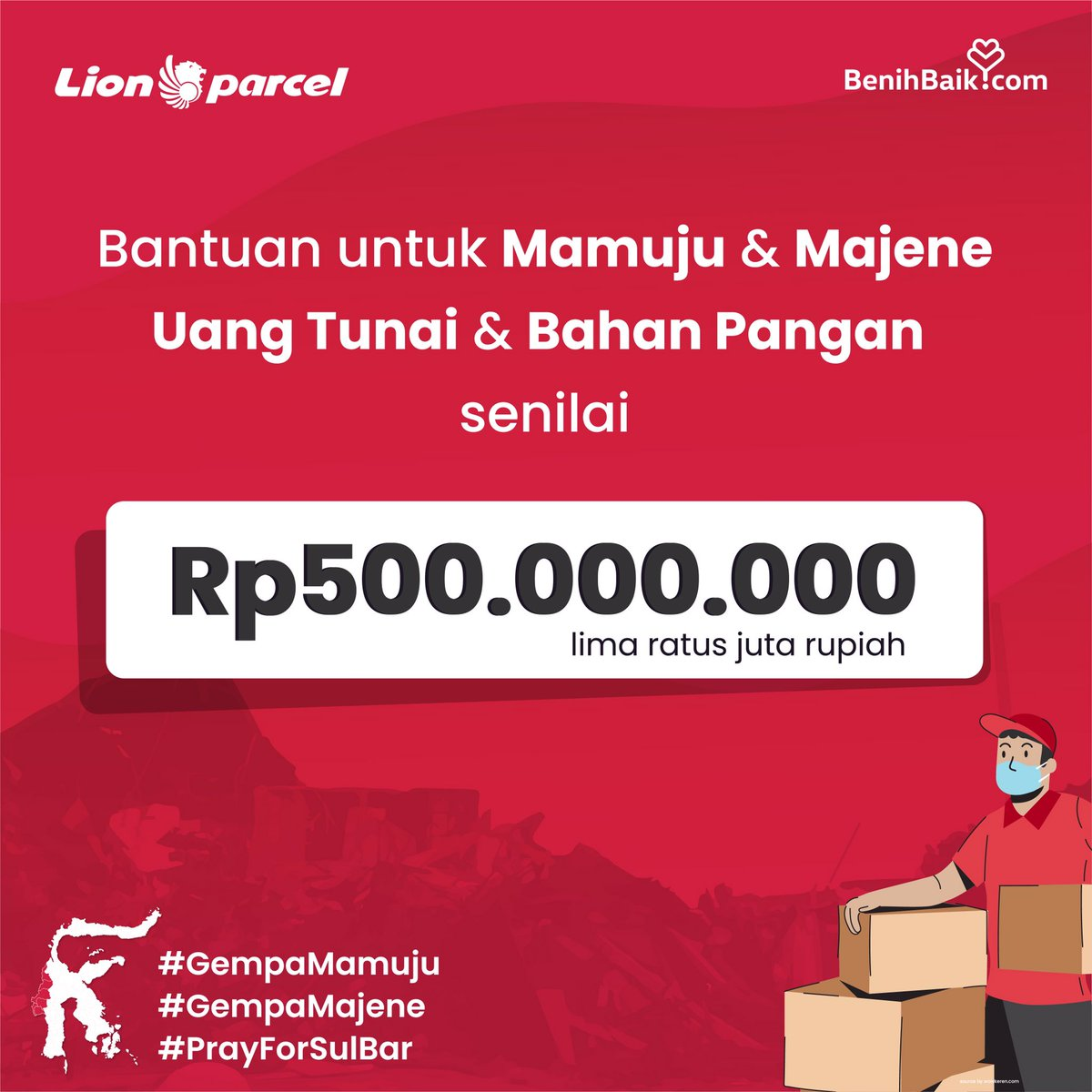 Lion Parcel Peduli Untuk Mamuju & Majene  Lion Parcel bekerja sama dengan BenihBaik turut membantu saudara-saudara kita yang terkena dampak musibah bencana gempa di Mamuju & Majene dengan menyalurkan bantuan berupa bahan pangan dan uang tunai dengan total senilai Rp 500 juta. https://t.co/I3T3DHJXIH