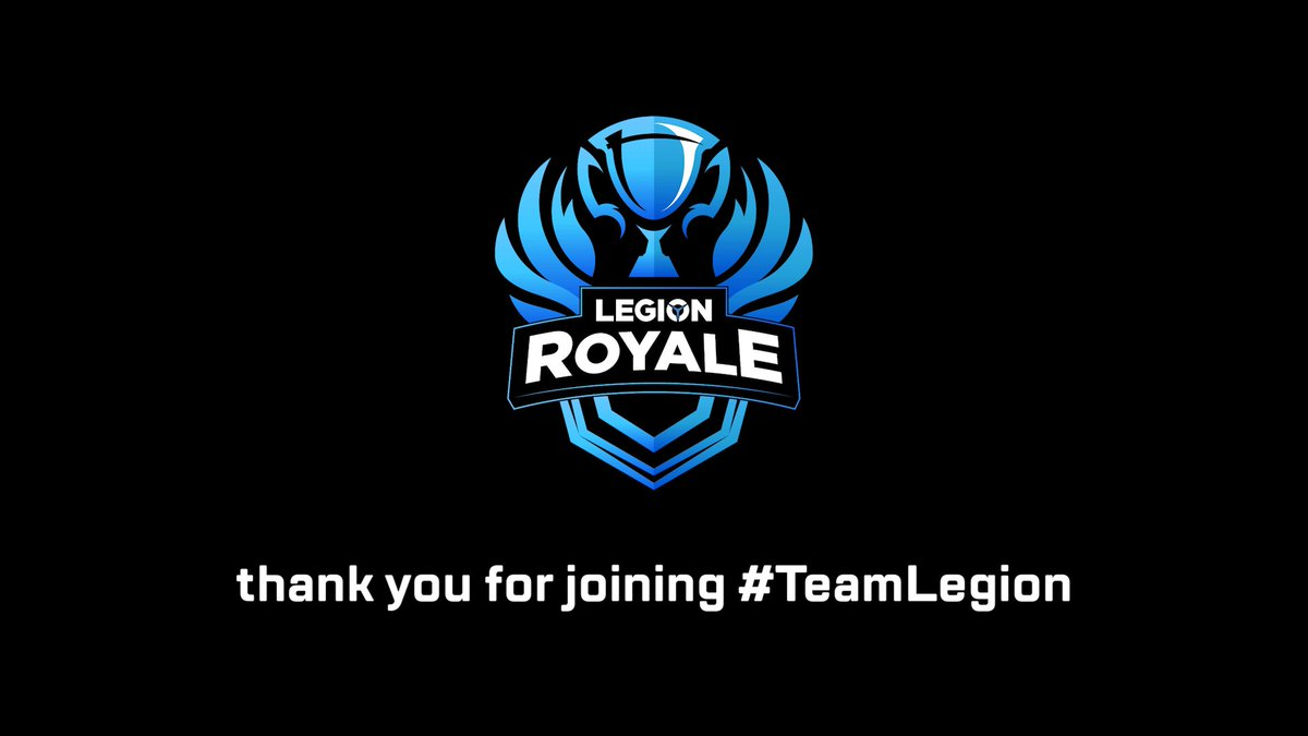 #LegionRoyale was a hell of a tournament! Thanks again for joining #TeamLegion!  You want more? Then check out  &  to take part in many more events!