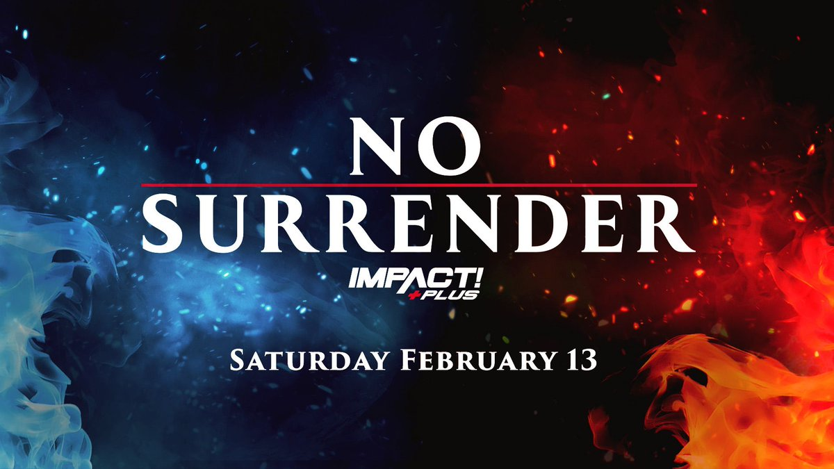 Impact Announces 2021 No Surrender