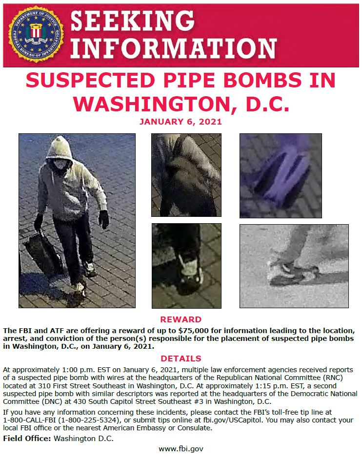ADDITIONAL REWARD:  @ATFWashington & #FBIWFO are now offering a reward of up to $75K for info about the person(s) responsible for the placement of suspected pipe bombs in DC on January 6th. Call 1800CALLFBI with info or submit to .