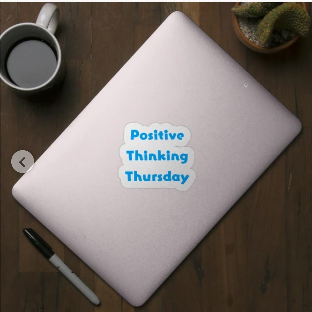 Let's be positive🤗 Positive Thinking Thursday Sticker  #teepublic #sticker #stickers #thursday #positivethinkingthursday #positivethinking #positive #bepositive #positivevibes #staypositive #motivation #jueves #Jeudi #giovedi #quintafeira #Donnerstag #gift