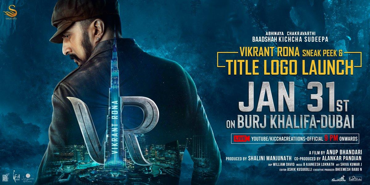#VikrantRona  becomes World's 1st movie to reveal Title Logo+180secs sneak peak on @BurjKhalifa 31 Jan🔥🔥🔥🔥🔥🔥🔥🔥🔥🔥 Starring @KicchaSudeep Directed by @anupsbhandari #VikrantRonaOnBurjKhalifa @VikrantRona @anupsbhandari @jackmanjunath @alankar_pandian #Sandalwood #Kannada