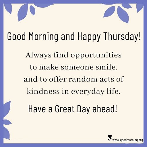 Good Morning! Happy Thursday! We are slowly inching closer to the end of the week. Have a fabulous day!  You Can Do It!  ☕️☕️🤗🤗💜💜 #ThursdayThoughts #ThursdayVibes #YouGotThis #YouAreLoved #BeKind #BeStrong #coffeetime #grateful #blessed #smile
