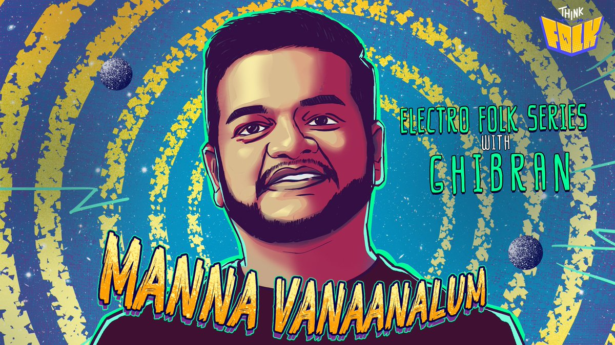 The ultimate folk music experience with a twist ! #ThinkFolk 🤔🥁   ®️edefining Folk Music  ! The First Track #Mannavanaanalum from #ElectroFolkSeries with @GhibranOfficial OUT NOW 🔛   Sung by #GoldDevaraj