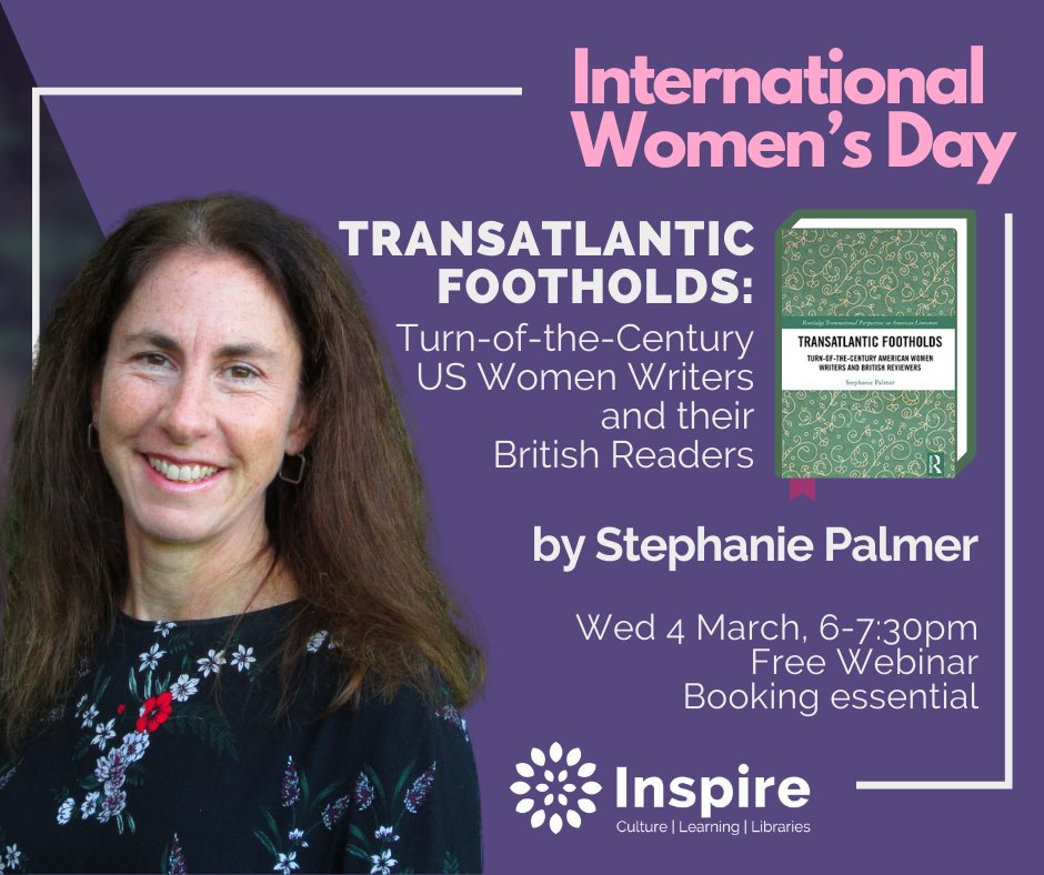 An #InternationalWomensDay special by lecturer Stephanie Palmer A free webinar about the story of US literary influence in Britain & #Nottingham, touching on cultural and social attitudes of 100 years ago. Wed 4 March, 6-7.30pm. Booking essential:  @NottsCC
