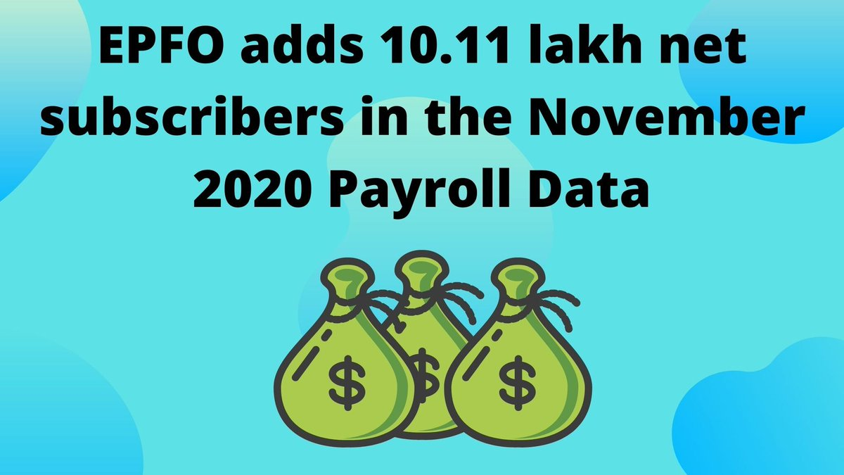 EPFO adds 10.11 lakh net subscribers in the November 2020 Payroll Data @wealth4india @alokkrca2000 @itrfile  #epfo #subsvribers #pf #november #wealth4india