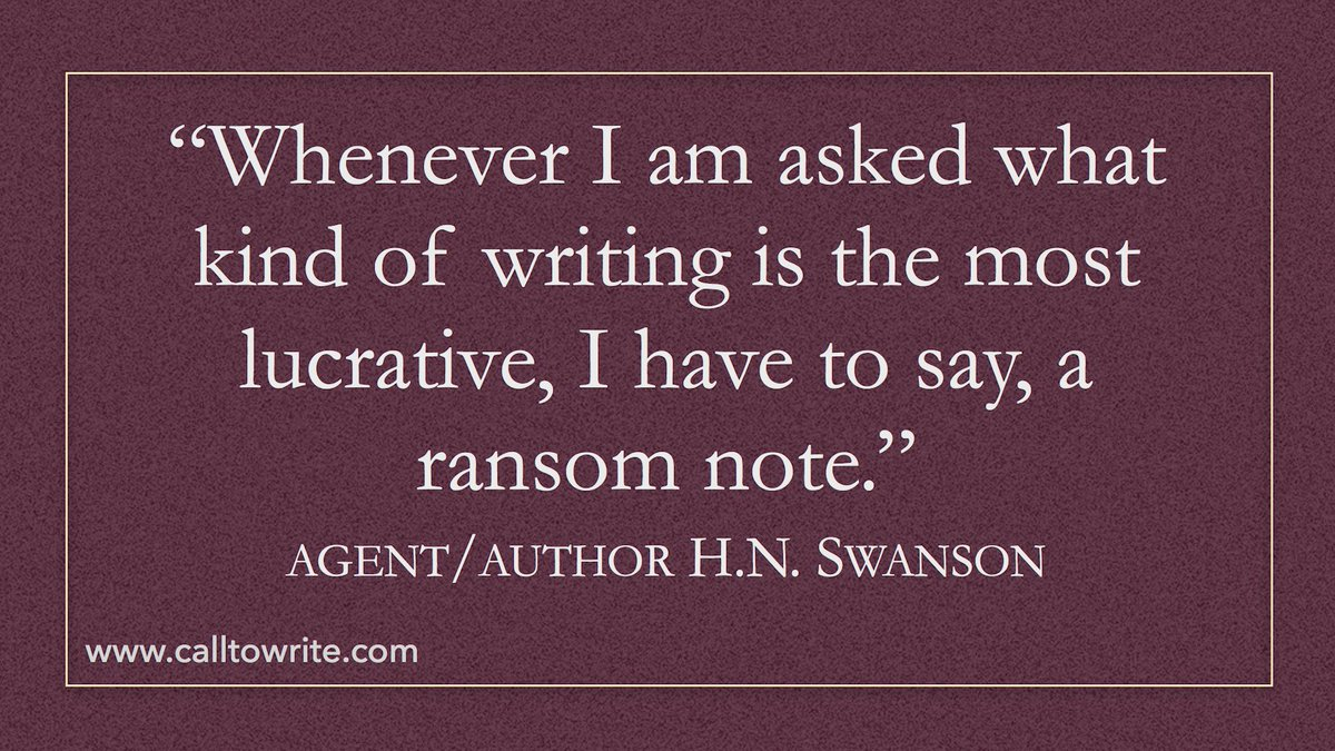 """Whenever I am asked what kind of writing is the most lucrative, I have to say, a ransom note."" #Lexicon #WritingGroup"