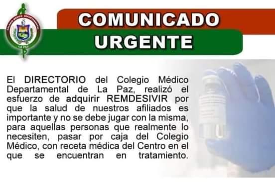 #BrújulaDigitalInforma| El directorio del Colegio Médico Departamental de La Paz informa que adquirió el remdesivir y que los afiliados a las cajas de salud pueden pasar a solicitarlo bajo receta médica.