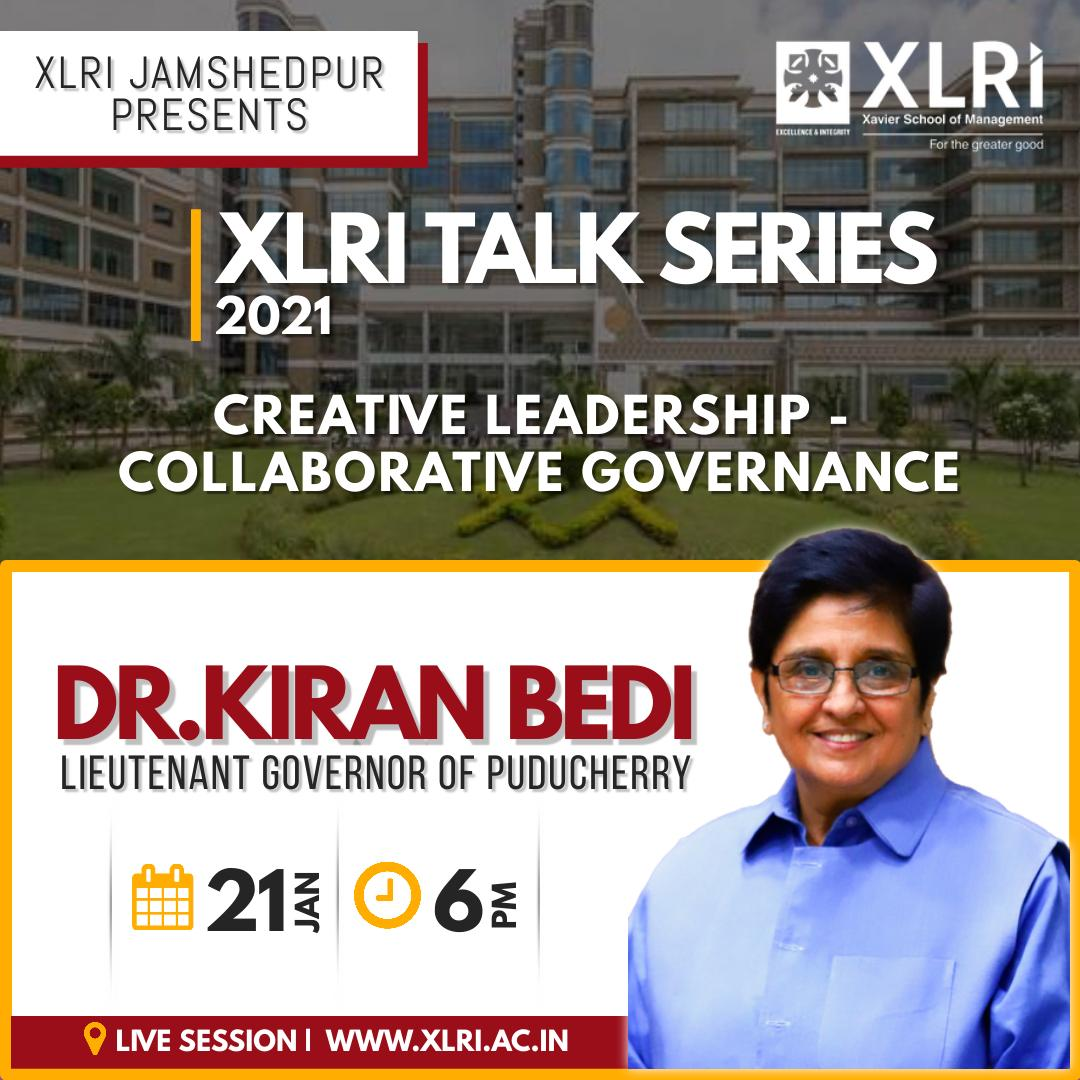 Happening Now.  HLG @thekiranbedi addressing the students & faculty of @XLRI_PGDM_GM on 'Creative Leadership - Collaborative Governance.'  XLRI Jamshedpur | Talk Series-2021  Live Links:        @XLRIJamshedpur