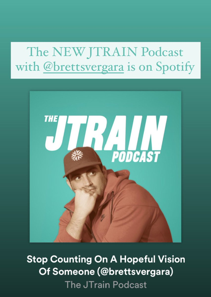 Replying to @jtrain56: The NEW @JTrainPodcast with @BrettSVergara is on Spotify!