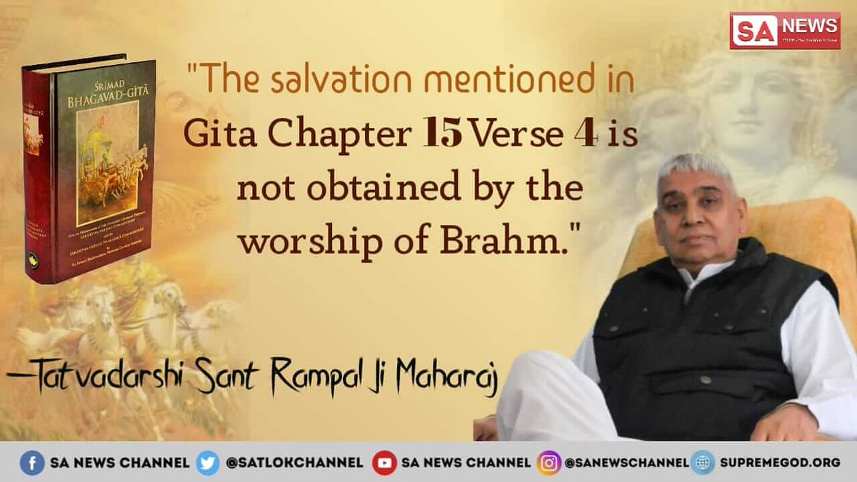 """The Salvation Mentioned in Gita Chapter 15 Verse 4 is not obtained by the Worship of Brahm."" #ThursdayMotivation #ThursdayThoughts 👉  For More Information Visit Satlok Ashram YouTube Channel Now!"