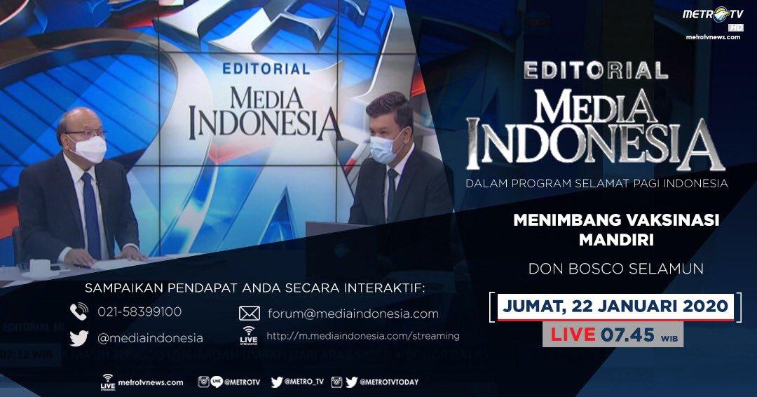 #EditorialMediaIndonesia hari Jumat (22/1) LIVE pukul 07.45 WIB dalam program #SPIMetroTV akan membahas soal vaksin mandiri, bersama pembedah Don Bosco Selamun. @mediaindonesia