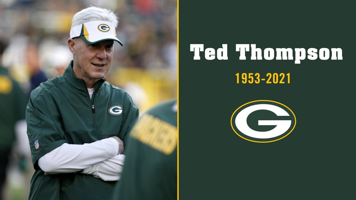 Ted Thompson, the former #Packers general manager who drafted a Hall of Fame quarterback, built the Super Bowl XLV championship team, & shepherded one of the most successful stretches in team history, has passed away at age 68: