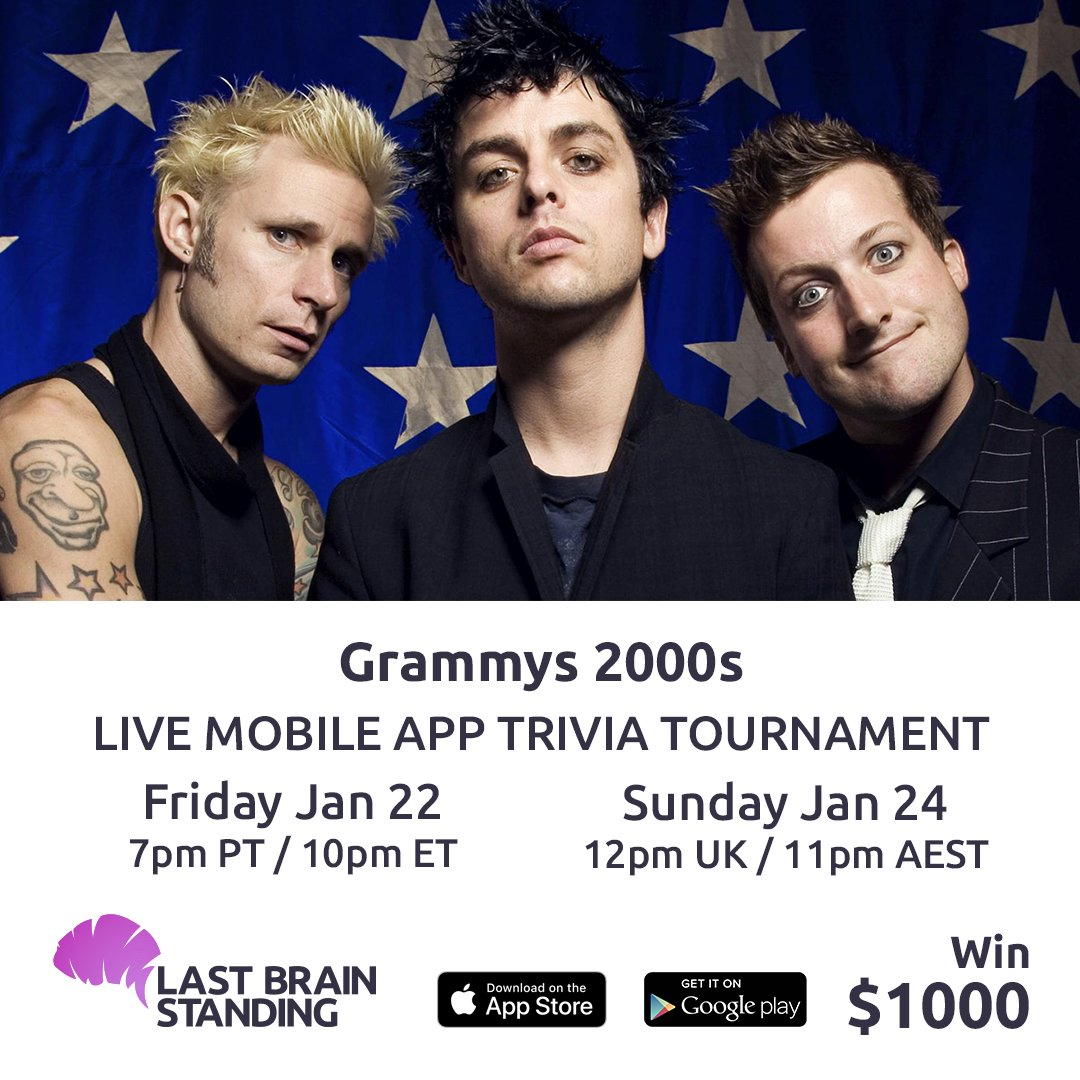 The next #LastBrainStanding #trivia #tournament on Friday Jan 15 at 7pm PT / 10pm ET and Sunday Jan 17 at 12pm UK / 11pm AEST is #GRAMMYs 2000s. Win $1000 #cash!  #GRAMMYAwards2020 #awardshows #awards #music #greenday #U2 #aliciakeys #nodoubt #beyonce #amywinehouse