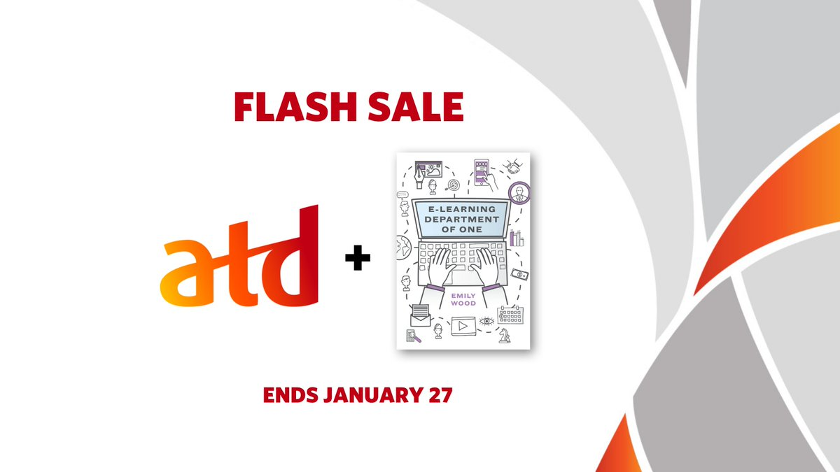 "FLASH SALE: Join #ATD today and your membership will include a print or PDF copy of ""E-Learning Department of One"" by Emily Wood now through January 27!   Explore this offer: https://t.co/VykrhVO70l #talentdevelopment #learning #trainign #eLearning https://t.co/SuNzN9p86I"