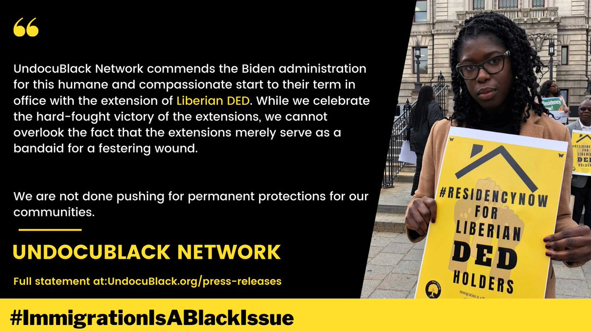 UndocuBlack Network commends the Biden administration for this humane & compassionate start to their term in office. We are not done pushing for permanent protections for our communities.  Our full statement :   #LiberianDED #LRIF #ImmigrationIsABlackIssue