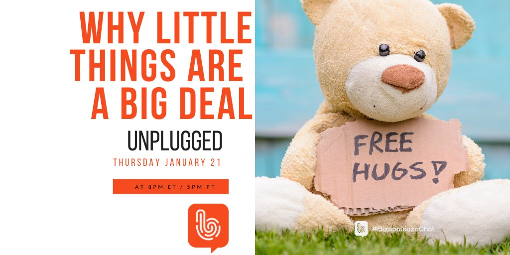 Why do people get mad over petty things?  This Thursday on #BizapaloozaChat UNPLUGGED our topic is: Why Little Things are a Big Deal!  Join us, TODAY 1/21 at 8pmET/5pmPT. #communication #lifetips #ThursdayThoughts #businesstips #motivation #growth