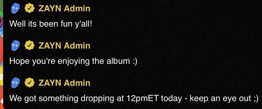 #Update | Zayn Announcing a Surprise Dropping Today at 12:00EST via the Nobody Is Listening Party