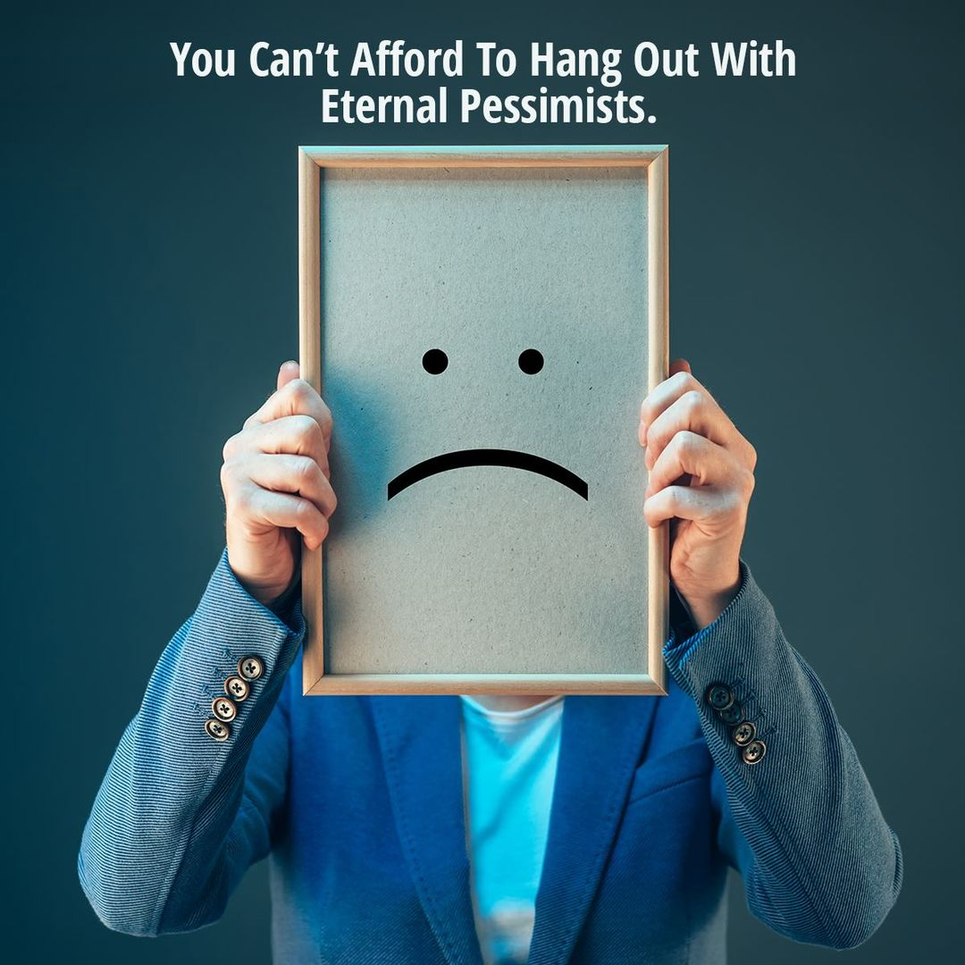 """""""You can't afford to hang out with eternal pessimists."""" @theRealKiyosaki   #ThursdayFeeling"""
