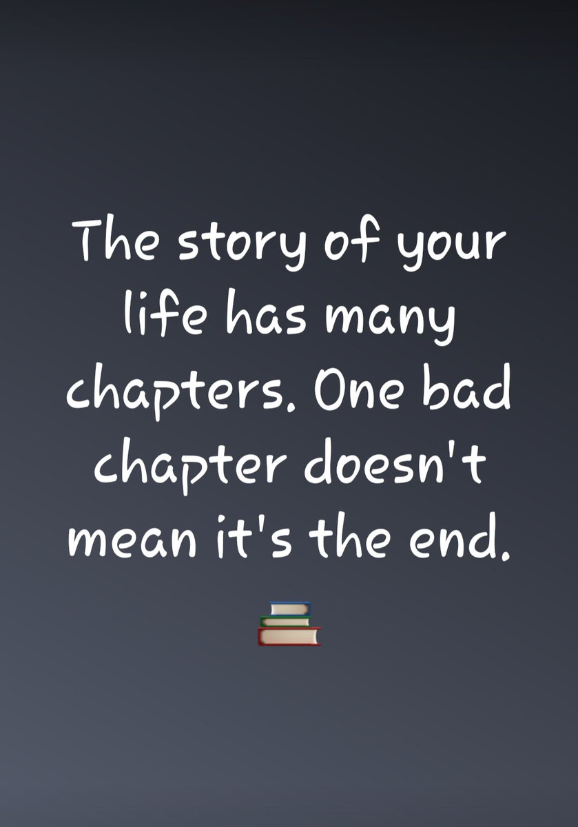 The story of your life has many chapters. One bad chapter doesn't mean it's the end. 📚  #Thursday #FridayJr #ThursdayMotivation #ThursdayVibes #ThursdayMorning #Inspiration