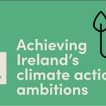 Image for the Tweet beginning: 'Achieving Ireland's climate action ambitions'  Join