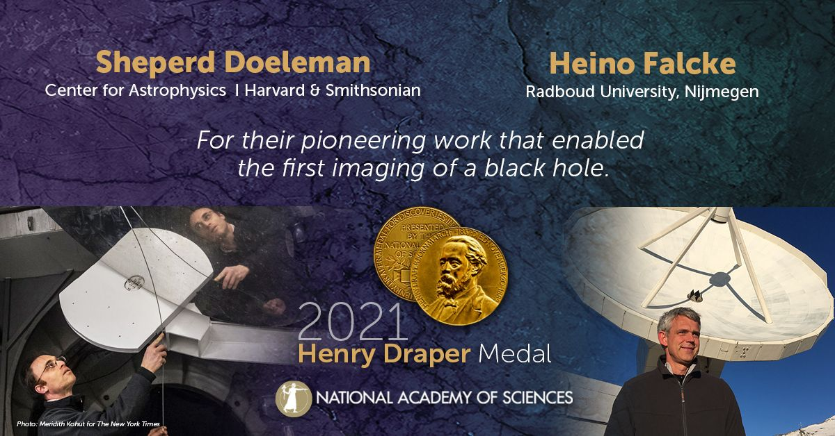 Sheperd Doeleman of @CenterForAstro, and @hfalcke of @Radboud_Uni, are the 2021 Henry Draper Medal recipients for their vision and leadership within the Event Horizon Telescope (#EHT) collaboration! #NASaward #atronomy https://t.co/pLAtPsNm2G https://t.co/vH2aQ38WBJ