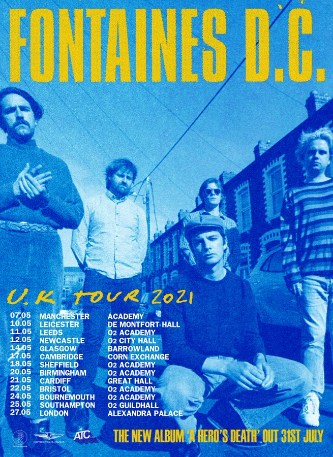 Post punk band Fontaines DC have announced they will tour the UK in May 2021. See them in #Manchester #Leicester #Leeds #Newcastle #Glasgow #Cambridge #Sheffield #Birmingham #Cardiff #Bristol #London & more @fontainesdublin   🎟️  🌎