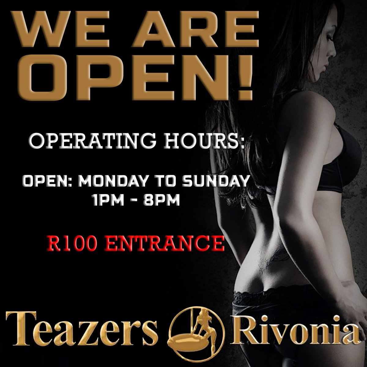 #Teazers #teazersRivonia #WeAreOpen #Entertainers #NudeBru #Girls #Poledance #fitgirls   WE ARE OPEN!  We are operating within the following hours:   Open - Mon - Sun 1pm - 8pm.  See you there!    visit -
