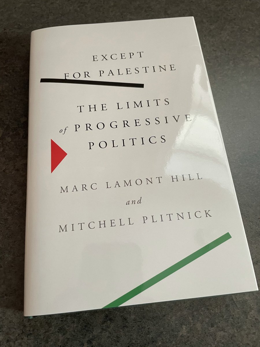 "Pre-order today!!! ""Except for Palestine: The Limits of Progressive Politics"" by @marclamonthill and @MJPlitnick."
