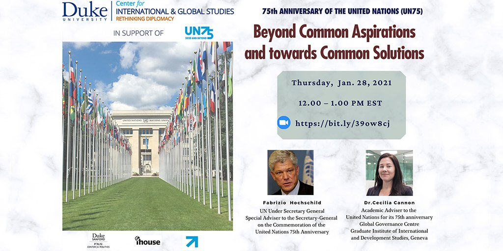 Join us on Jan 28 for the kickoff of #RethinkingDiplomacy's '75th ANNIVERSARY OF THE UNITED NATIONS (UN75)' series and welcome special guests Mr. Fabrizio Hochschild, UN Under Secretary General and Dr. Cecilia Cannon, #UN75 Academic Advisor. Learn more: