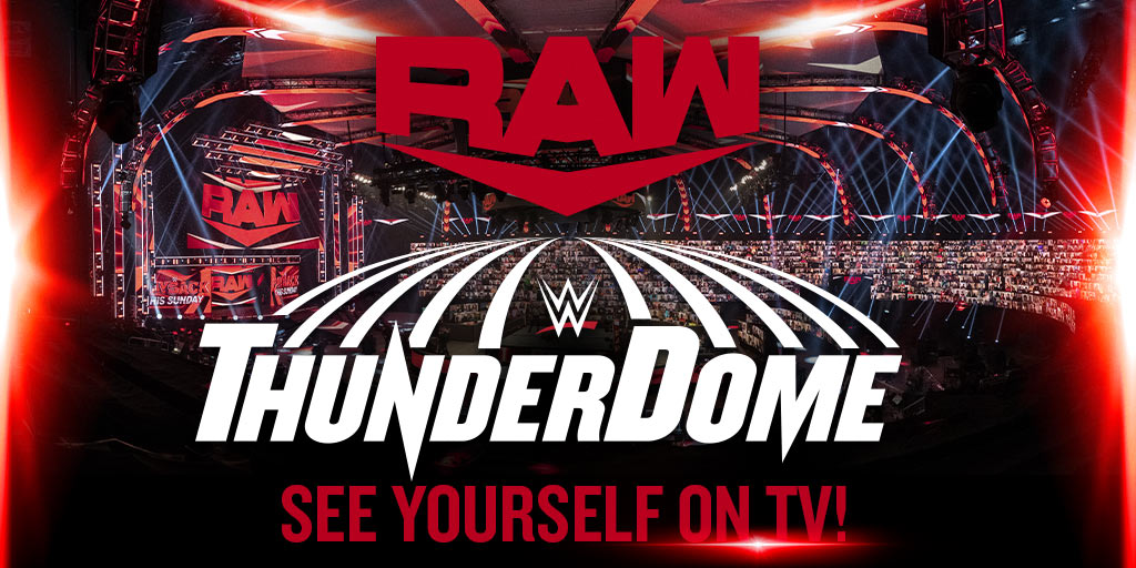 Join fans from around the world live on TV! Register now for your virtual seat in the #WWEThunderDome on #WWERaw!