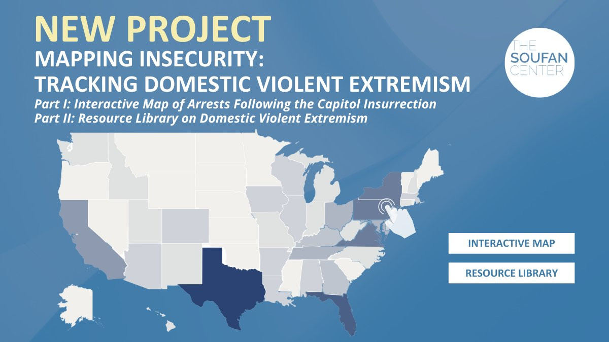 """NEW PROJECT: We are pleased to share a new project, """"Mapping Insecurity: Tracking Domestic Violent Extremism,"""" including an interactive map of arrests following the Capitol insurrection and a resource library on domestic violent extremism.  Take A Look:"""