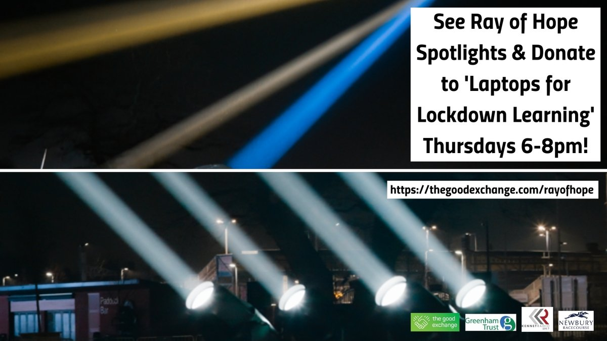 6pm-8pm TONIGHT! See @KennetRadio 'Ray of Hope' spotlights in the night sky across Newbury & Thatcham on Thursdays. Please #DONATE or #APPLY here:  to help #disadvantaged kids get laptops at home. #laptopsforschools @NewburyRacing @greenhamtrust #rayofhope