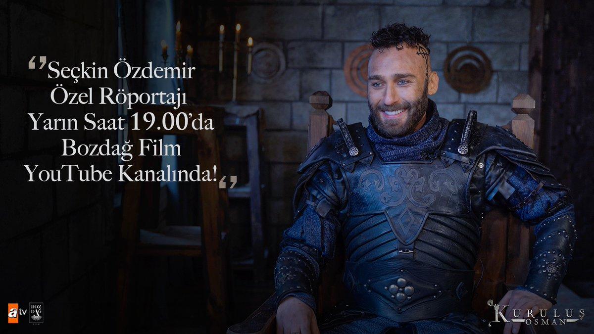 Seçkin Özdemir özel röportajı yarın saat 19.00'da @bozdagfilm YouTube kanalında!  #KuruluşOsman @bozdagfilm