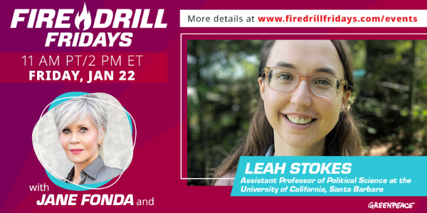 Don't miss tomorrow's Fire Drill Friday as we call on President Joe Biden to use his executive powers to stop subsidizing and green-lighting coal, oil, and gas extraction with guest @LeahStokes!  RSVP: