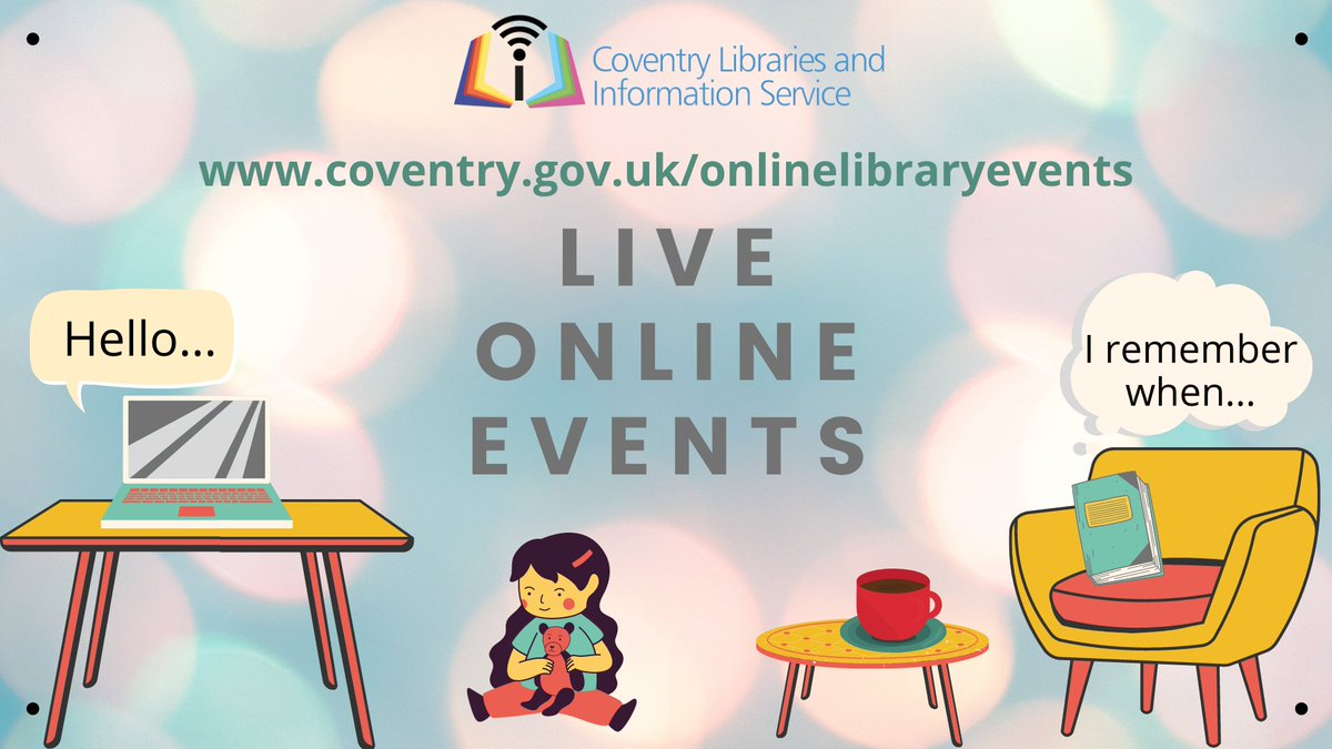 Join us for our weekly online events:    #LibrariesFromHome #books #Songs #events #conversation #Memories @coventrycc @grapevinecandw @HubsFamily @TCS_Coventry @covambassadors @WATCHCHARITY @ValleyHouseCov @cwfwmuk @FWTCov @SahyadriCov @CWPT_RAWAcademy