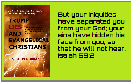"""76% of evangelical Christians voted for Donald Trump in 2020. They have been deceived. The remedy is to confess, repent, and turn back to the LORD. Read """"Trump Lies and Evangelical Christians"""" on Amazon to see why it is a necessity. #resisters #thursdaymorning #thursdayvibes"""