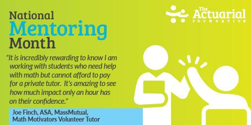 January is #NationalMentoringMonth, and The Actuarial Foundation would like to thank all of our Math Motivators volunteer tutors for sharing their time and expertise with students. Every #tutoring session is an opportunity for students to learn #math and gain confidence!