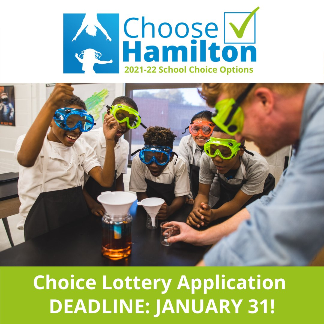 The deadline to submit your 2021-2022 Choose Hamilton application for a choice school is Sunday, Jan. 31.   Learn more about the programs we offer and how to apply at .