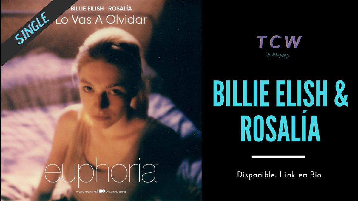 'Lo Vas A Olvidar' de Billie Elish & Rosalía es la nueva canción parte del soundtrack de la segunda temporada de Euphoria, no te pierdas esta magia✨ Ya disponible! #BillieEilish #Rosalia  #Euphoria
