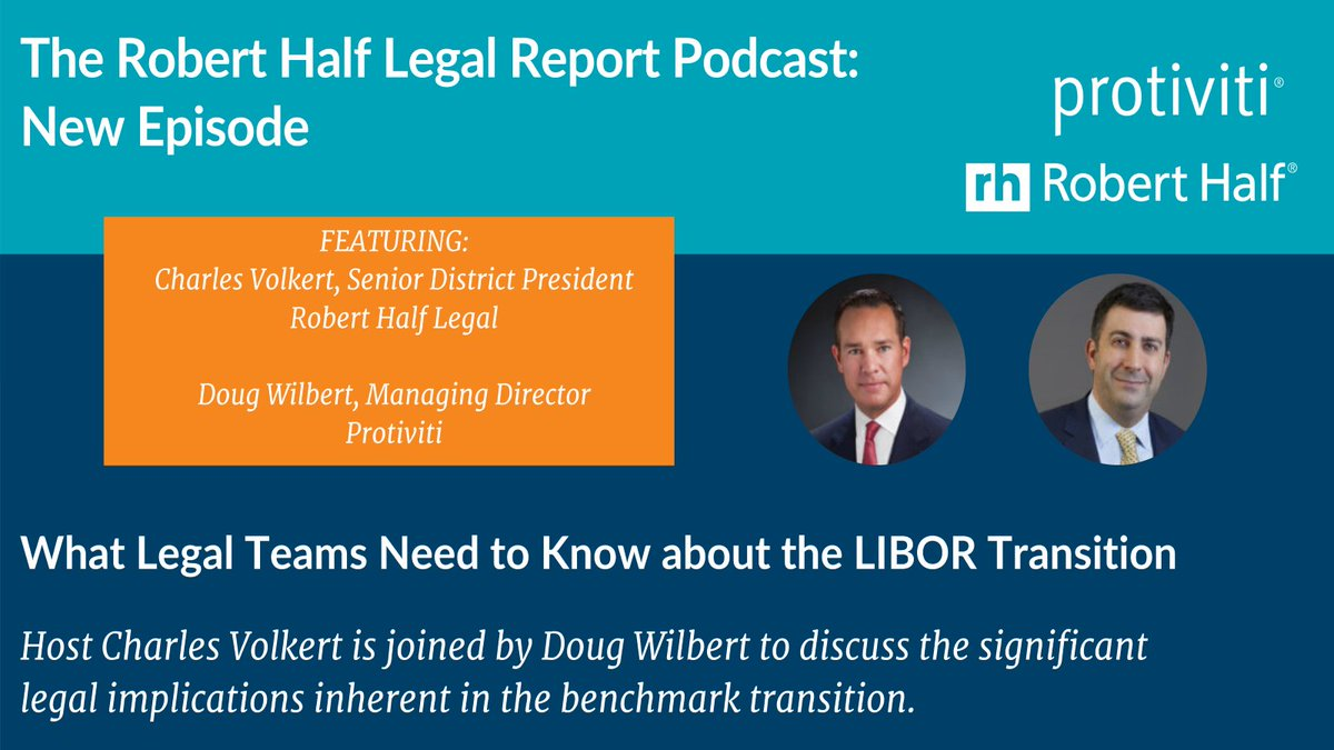 What Legal Teams Need to Know about the #LIBOR Transition:  @Protiviti expert Doug Wilbert joins Charles Volkert from @RobertHalfLegal to discuss the legal implications inherent in the benchmark transition. (22 min #podcast.)