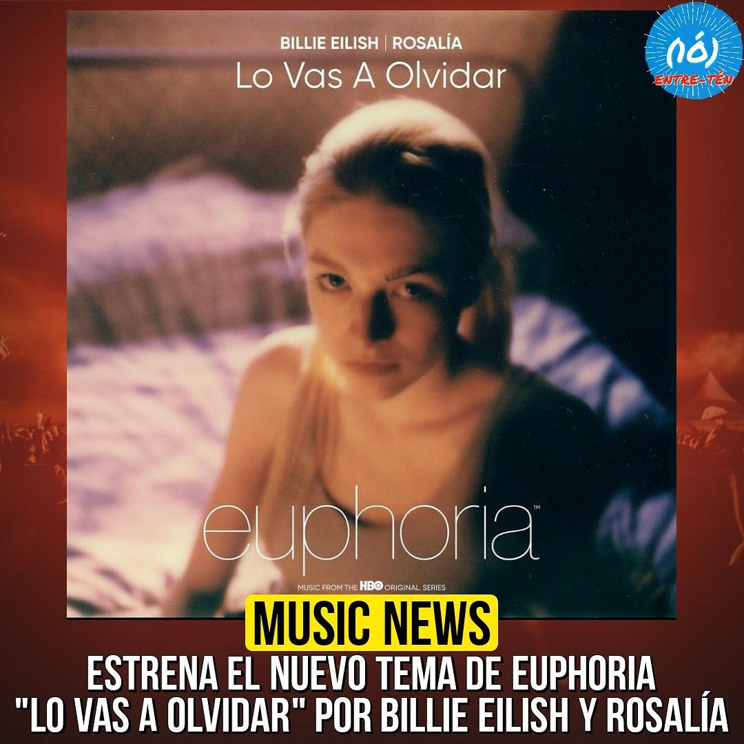 """🎤🎶 • Estrena el nuevo tema del episodio especial de #Euphoria, """"Lo Vas a Olvidar"""" por @billieeilish ❌ @rosalia  🎥:   #BillieEilish #Rosalia"""