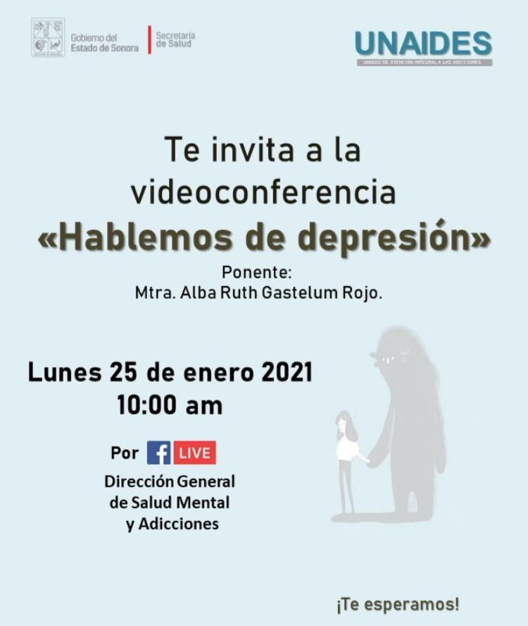 Los invitamos a la Video-Conferencia el día Lunes 25 de Enero, dentro del marco del Día Mundial de la Lucha Contra la Depresión Con la Mtra Alba Ruth Gastelum Rojo Te esperamos... #hablemosdedepresion #díamundiacontraladepresion https://t.co/8GLk8hm17v