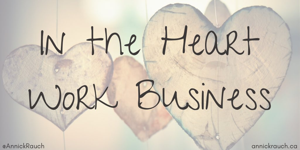 New post: ❤️ In the Heart Work Business annickrauch.ca/2021/01/20/in-… #tlap #leadlap #REALedu